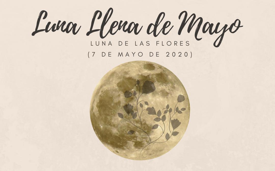 Super Luna llena de Tauro, 7 de mayo de 2020