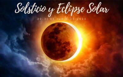 Solsticio y Eclipse Solar, 20-21 de Junio de 2020