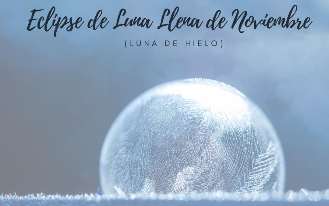 Eclipse de Luna Llena 30 de Noviembre