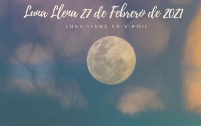 Luna Llena de Piscis, 27 de Febrero de 2021