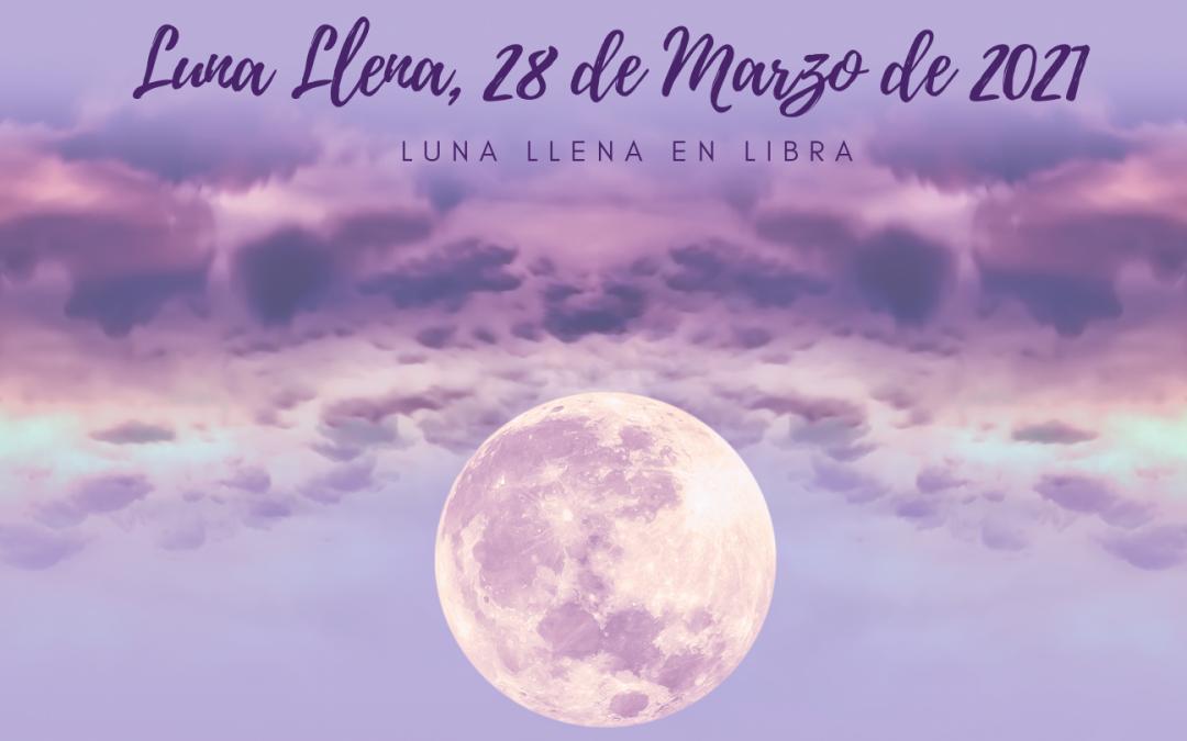 Luna llena de Aries en Libra, 28 de Marzo de 2021