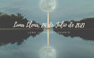 Primera Luna Llena en Acuario, 23-24 de Julio de 2021